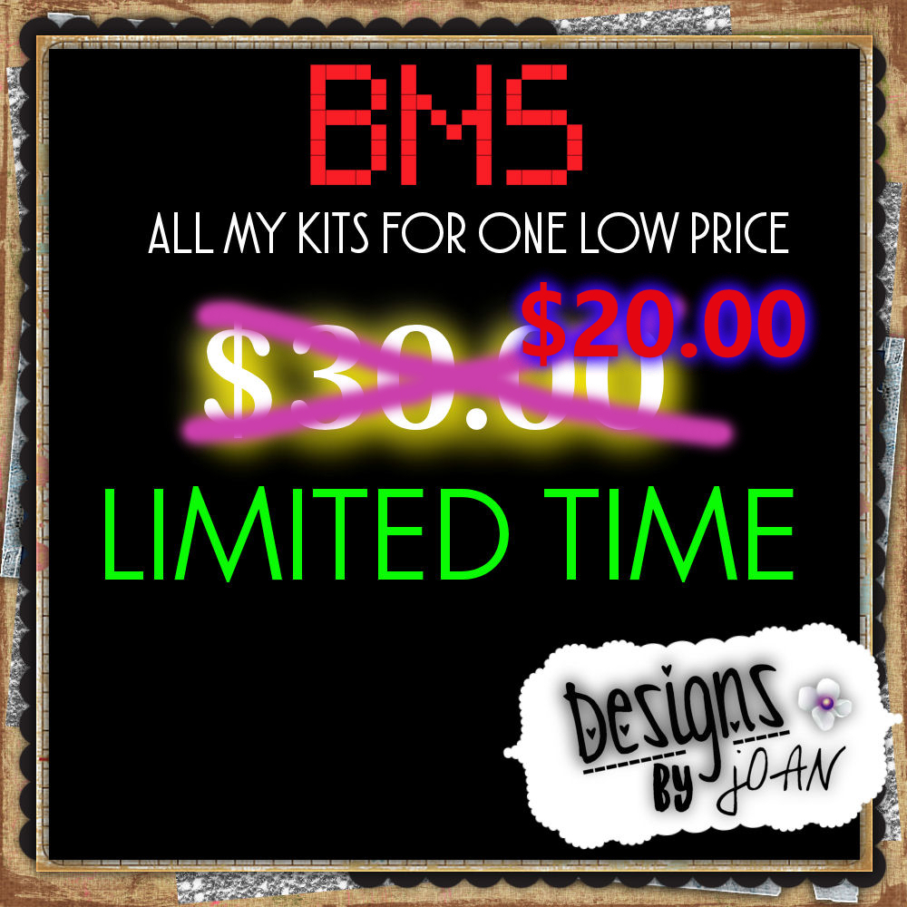 ! BMS KITS LIMITED TIME DEAL--DESIGN BY JOAN