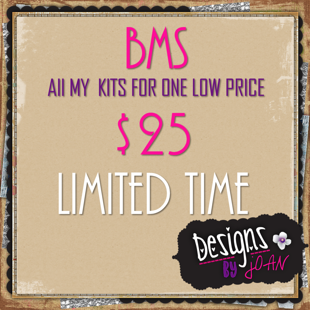BMS LIMITED TIME DEAL JOAN