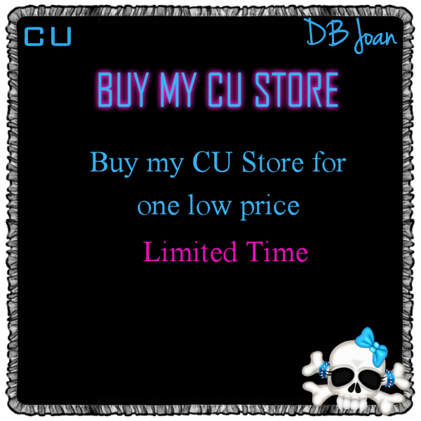 !BUY MY CU STORE LIMITED TIME DEAL-DBJ