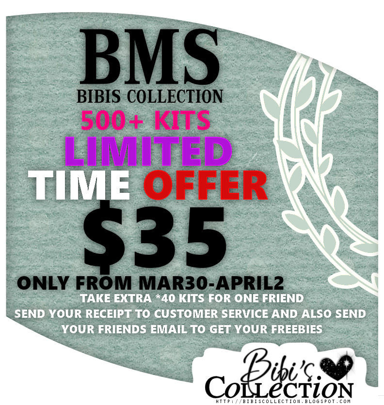 ** BMS BIBIS COLLECTION -$35 LIMITED TIME MAR-APRIL